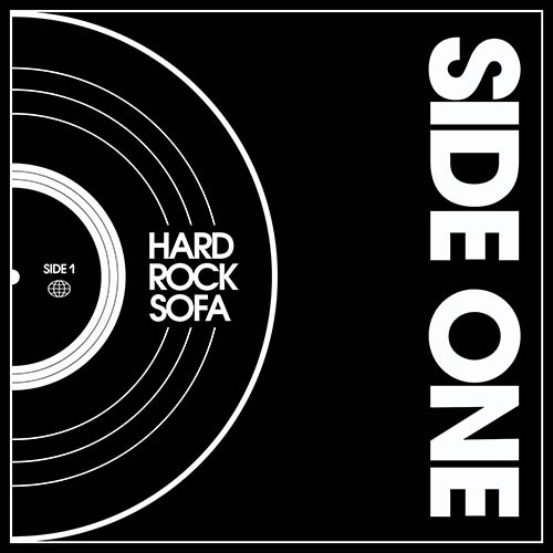 Hard Rock Sofa - Side One Radio Show