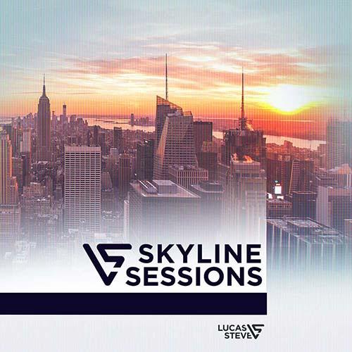 Lucas & Steve - Skyline Sessions