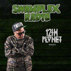 12th Planet - Swamplex Radio