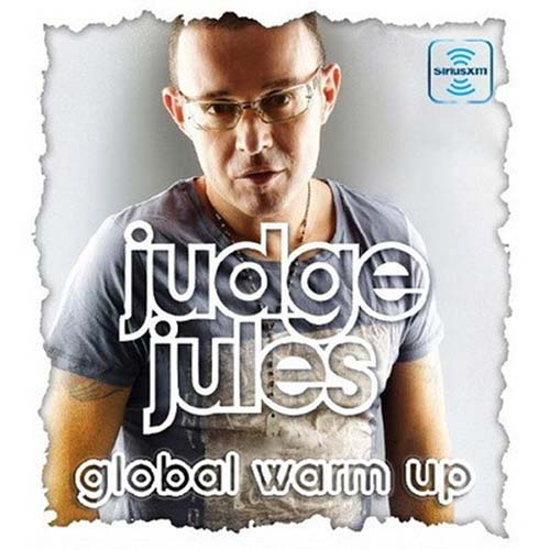 Judge Jules - The Global Warm Up