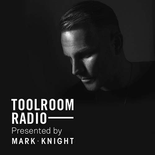 Mark Knight – Toolroom Radio 522 Nihil Young Guest Mix