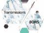 Boris - Transmissions