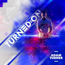 Adam Turner - Turned:on