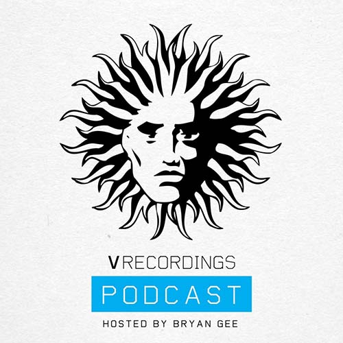 Bryan Gee - V Recordings Podcast