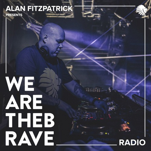 Alan Fitzpatrick - We Are The Brave Radio