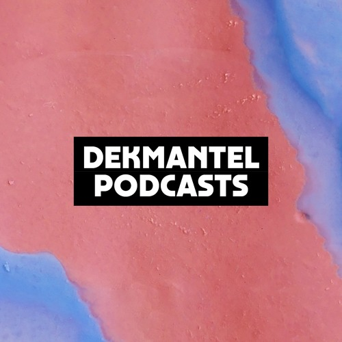Dekmantel Podcast