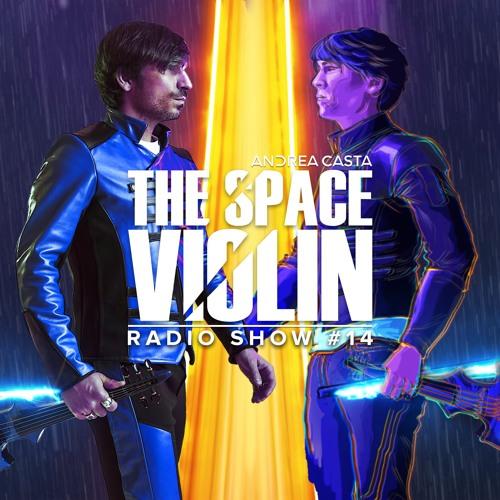 Andrea Casta - The Space Violin Radio Show
