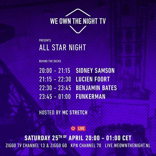 Benjamin Bates – We Own The Night All Star Night 25-04-2020
