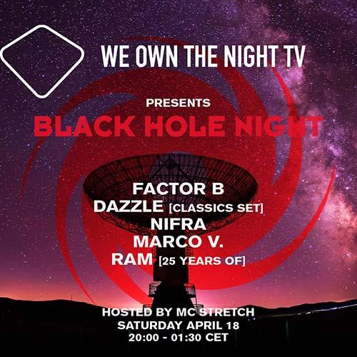 RAM – We Own The Night Blackhole Night 18-04-2020
