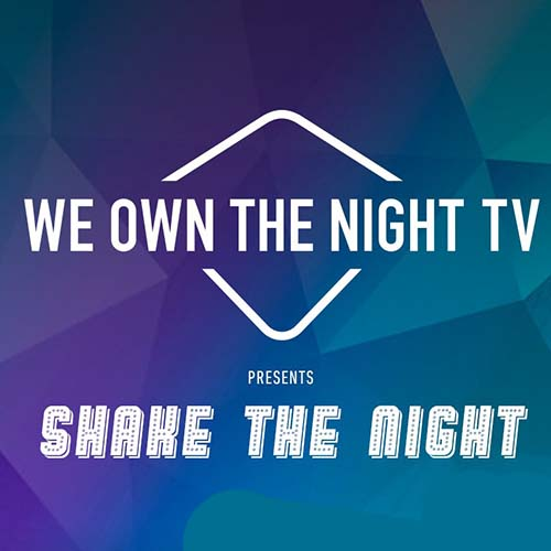 We Own The Night pres. Shake The Night