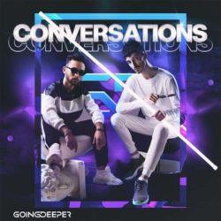 Going Deeper - Conversations