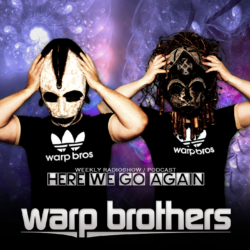 Warp Brothers - Here We Go Again Radio