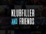 Klubfiller - Klubfiller & Friends Podcast