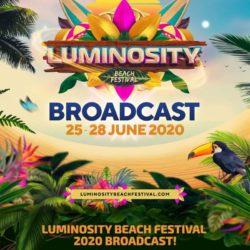 Luminosity Beach Festival 2020 Broadcast