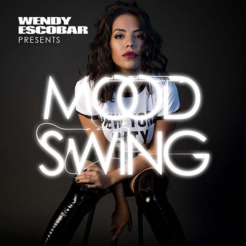 Wendy Escobar – Mood Swing 031