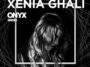 Xenia Ghali - Onyx Radio