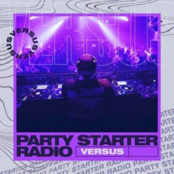 Versus - Party Starter Radio