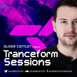 Oliver Cattley - Tranceform Sessions