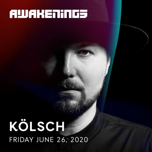 Kölsch - Awakenings Festival 2020 - Online weekender