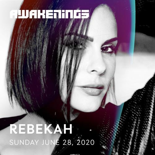 Rebekah – Awakenings Festival 2020 – online weekender