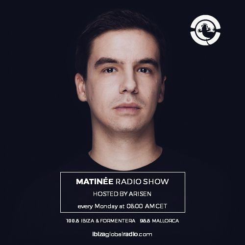 MATINEE radioshow hosted by ARISEN @ Ibiza Global Radio (26.10.2020)