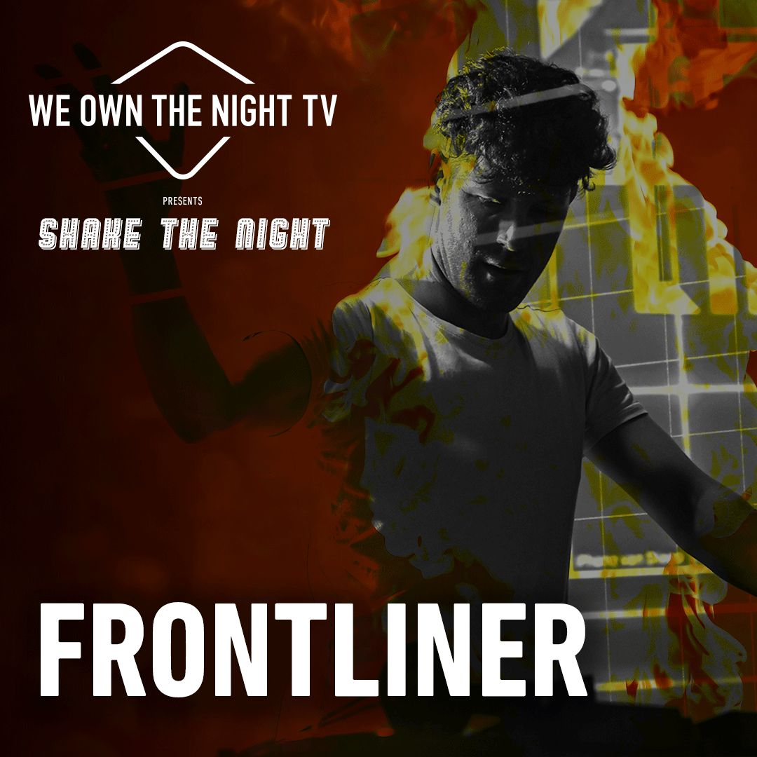 Frontliner - We Own The Night