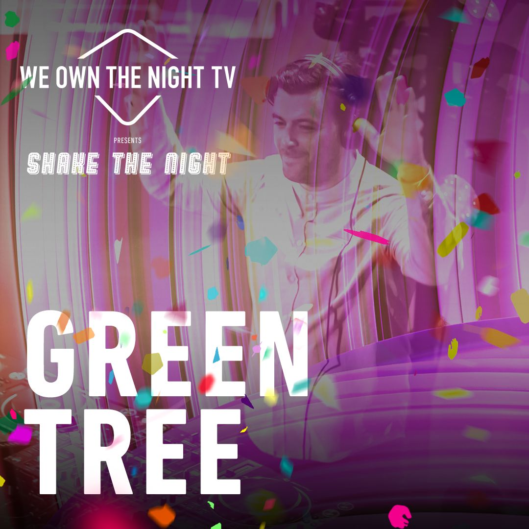 Green Tree - We Own The Night