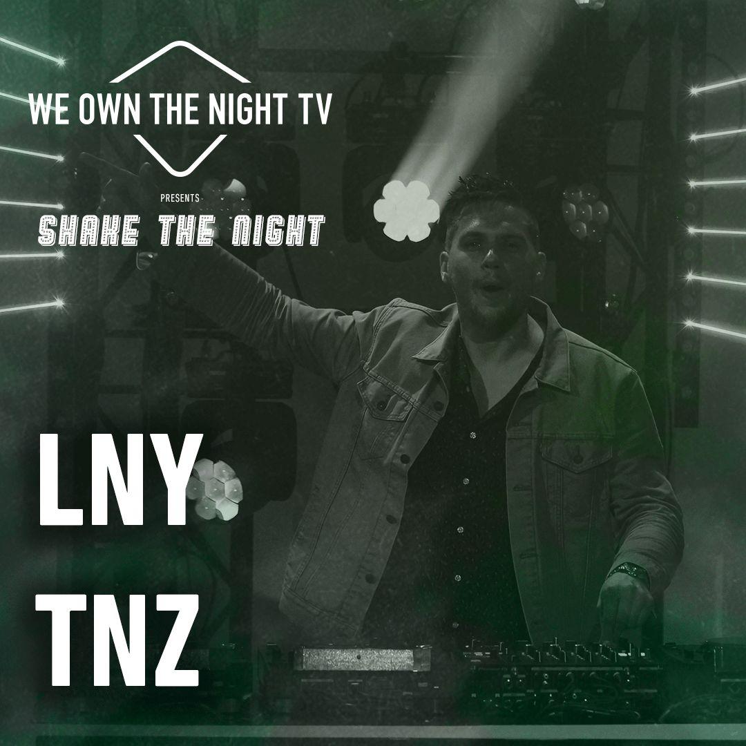 LNY TNZ - We Own The Night