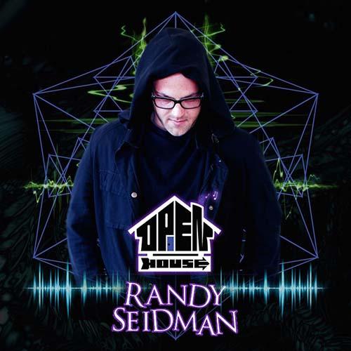 Randy Seidman – Open House 190 | Randy Seidman + Space Food