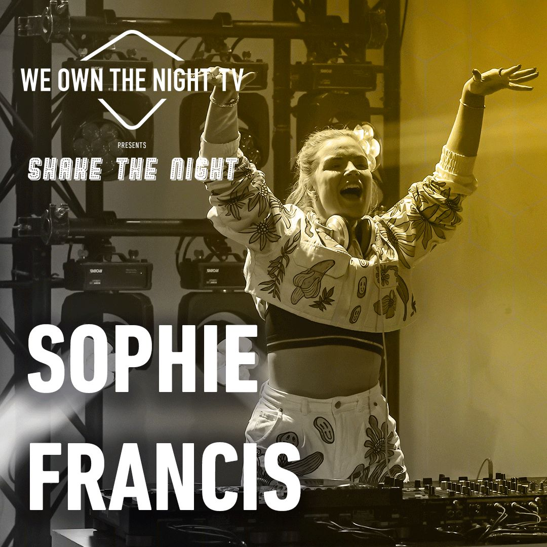 Sophie Francis - We Own The Night