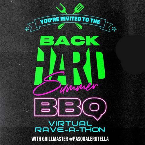 YehMe2 – BackHARD Summer BBQ Virtual Rave-A-Thon (August 8, 2020)