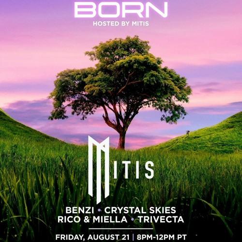 Mitis presents Born Livestream