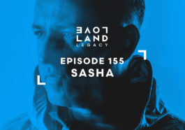 Download Sasha | Loveland Festival 2019 | Loveland Legacy 155 now in high MP3 format