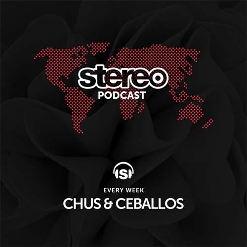 Chus & Ceballos – Stereo Productions Podcast WEEK 36