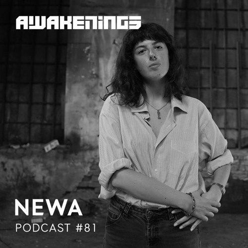 Awakenings Podcast 81 – Newa
