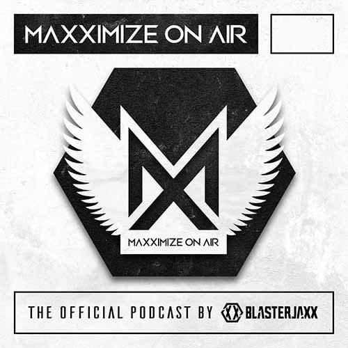 Blasterjaxx – Maxximize On Air 352