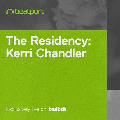 Kerri Chandler – The Residency with…Kerri Chandler [Week 1]
