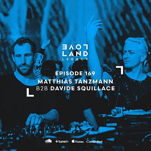 Matthias Tanzmann B2B Davide Squillace – Loveland Legacy 169