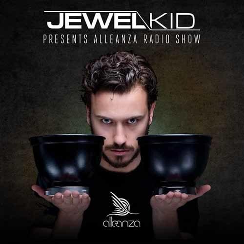Jewel Kid – Alleanza Radio Show 426 – Bernardo Hangar
