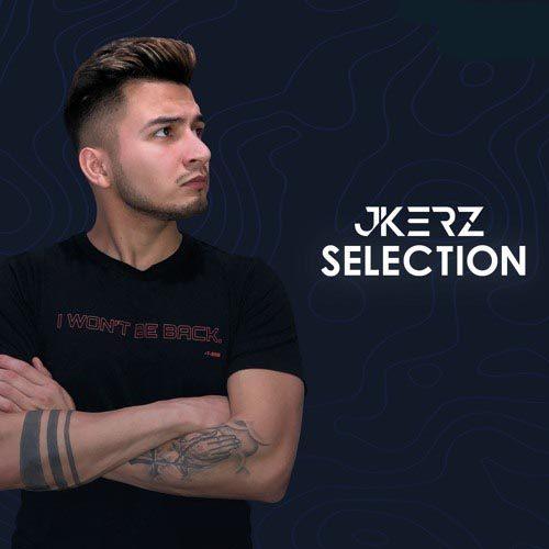 J-Kerz Presents: SELECTION 022