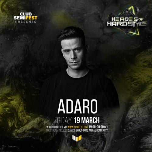 Adaro – SemiFest presents Heroes of Hardstyle (2021-03-19)