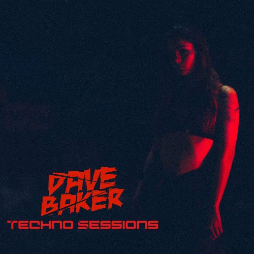 Dave Baker – Techno Sessions May 2021