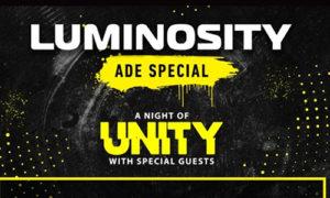 Chicane - Luminosity pres. A Night Of Unity (ADE) - 18-OCT-2018