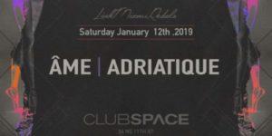 Adriatique @ Club Space (Miami, United States) – 12-JAN-2019