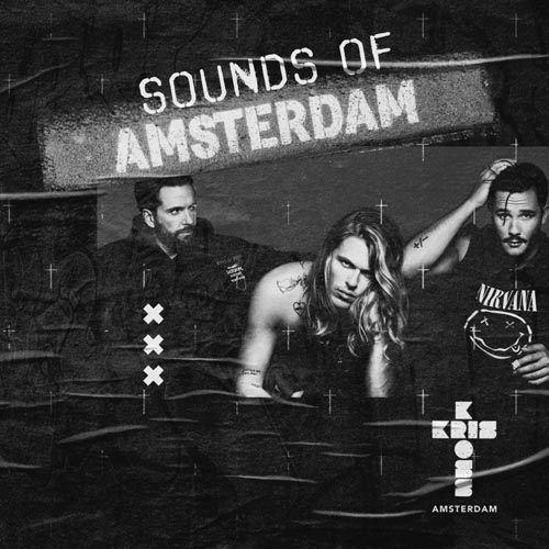 Kris Kross Amsterdam - Sounds Of Amsterdam 009